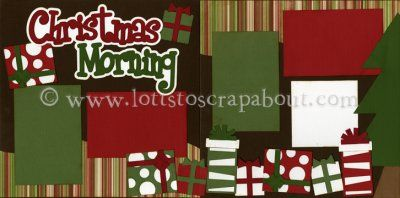 Christmas Morning Scrapbook Page Kit [christmasmorning13] - $7.99 :: Lotts To Scrap About - Your Online Source for Scrapbook Page Kits!