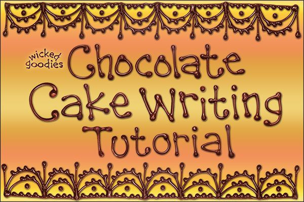 Chocolate Cake Writing Tutorial by Wicked Goodies