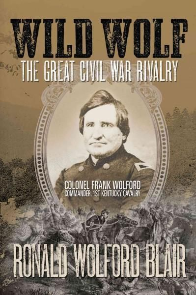 Wild Wolf: The Great Civil War Rivalry