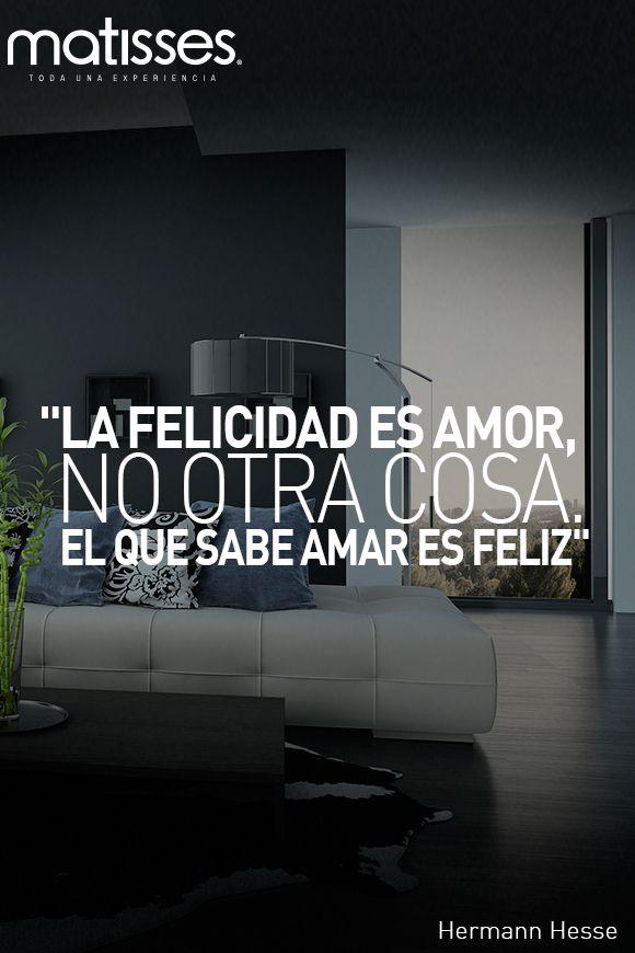 """#FraseDelDía: """"La felicidad es amor, no otra cosa. El que sabe amar es feliz"""" Hermann Hesse."""