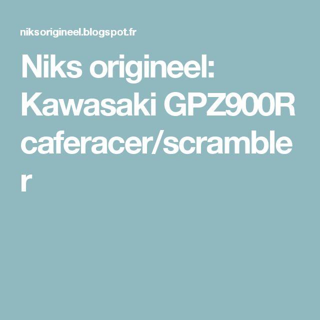 Niks origineel: Kawasaki GPZ900R caferacer/scrambler