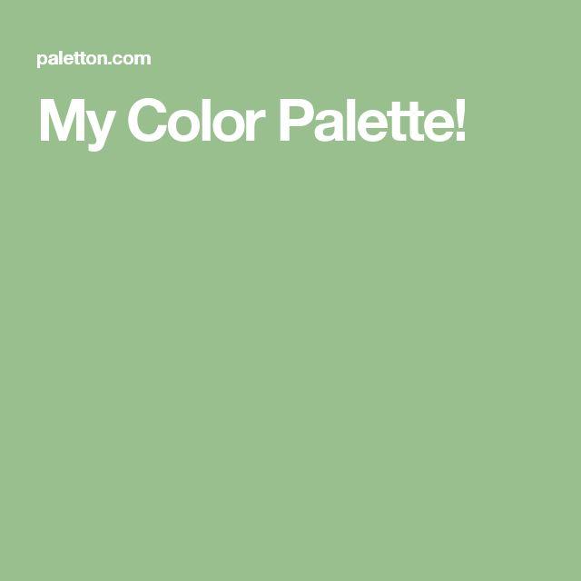 My Color Palette!