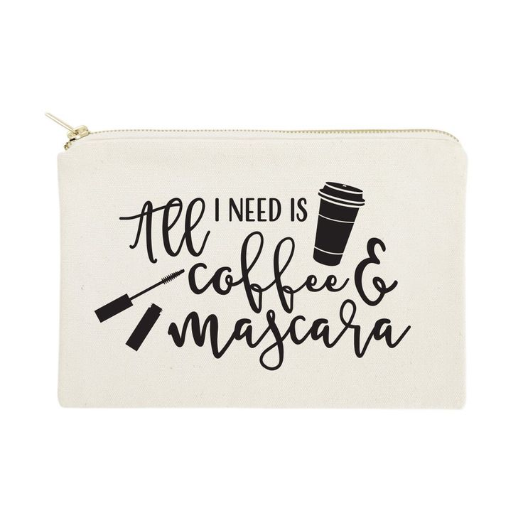 Cotton Canvas All I Need is Coffee & Mascara Calligraphy Cosmetic Bag – The Co…