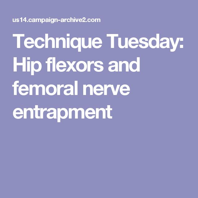 technique tuesday: hip flexors and femoral nerve entrapment | yoga, Muscles