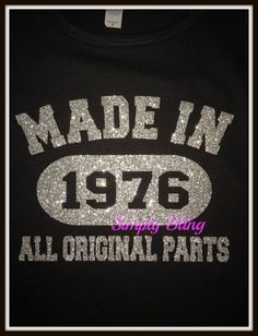 Women's Made in 1976 Glitter Shirt by ShopSimplyBling on Etsy