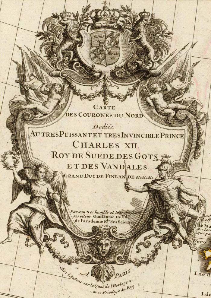 Carte des Courones du Nord. Dediee au tres puissant et tres invincible Prince Charles XII; Guillaume de Lisle; 1706.