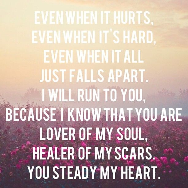 You steady my heart~ Kari Jobe