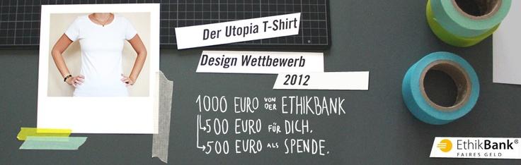 Kreativ werden für den Utopia T-Shirt Design Wettbewerb Contest 2012!