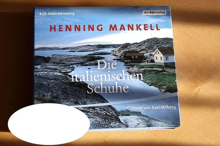 Spannend: Hörbuch Henning Mankell, Die italienischen Schuhe, gelesen von Axel Milberg