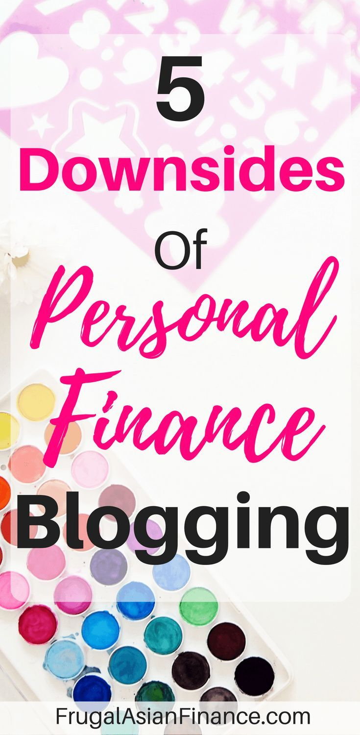 These are the 5 downsides of personal finance blogging that I face on a regular basis.
