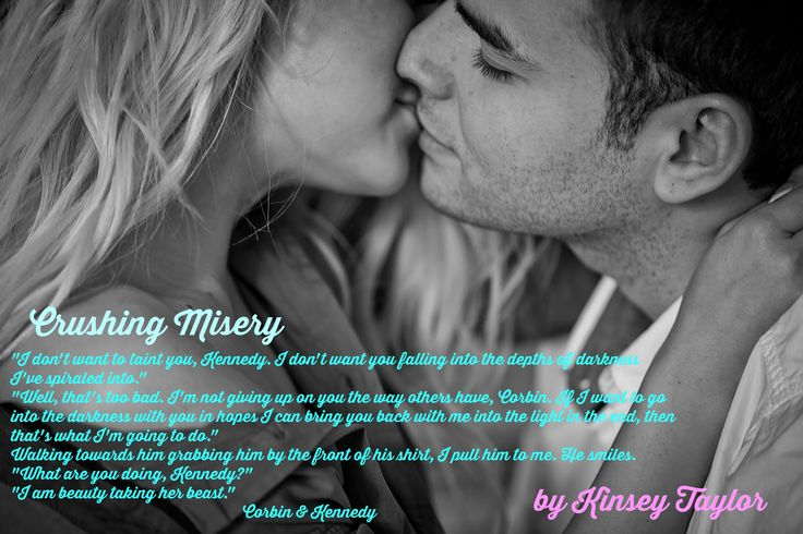 Corbin & Kennedy Teaser Crushing Misery by Author Kinsey Taylor