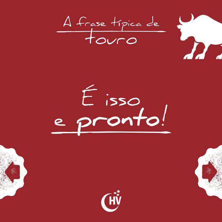 Frase de Touro. #horóscopovirtual #signos #zodíaco #frases #touro
