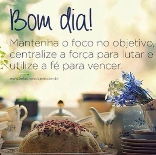 249 Best Images About Frases De Bom Dia!!! On Pinterest