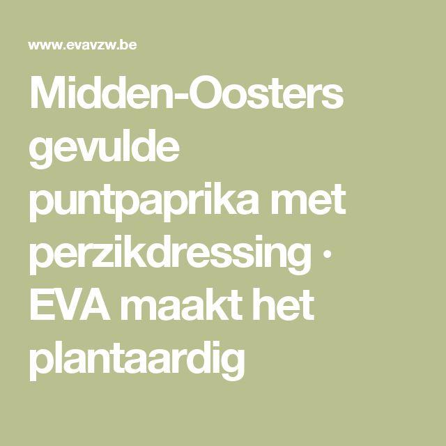 Midden-Oosters gevulde puntpaprika met perzikdressing · EVA maakt het plantaardig