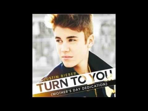 Justin Bieber Turn To You (Mother's Day Dedication) <3
