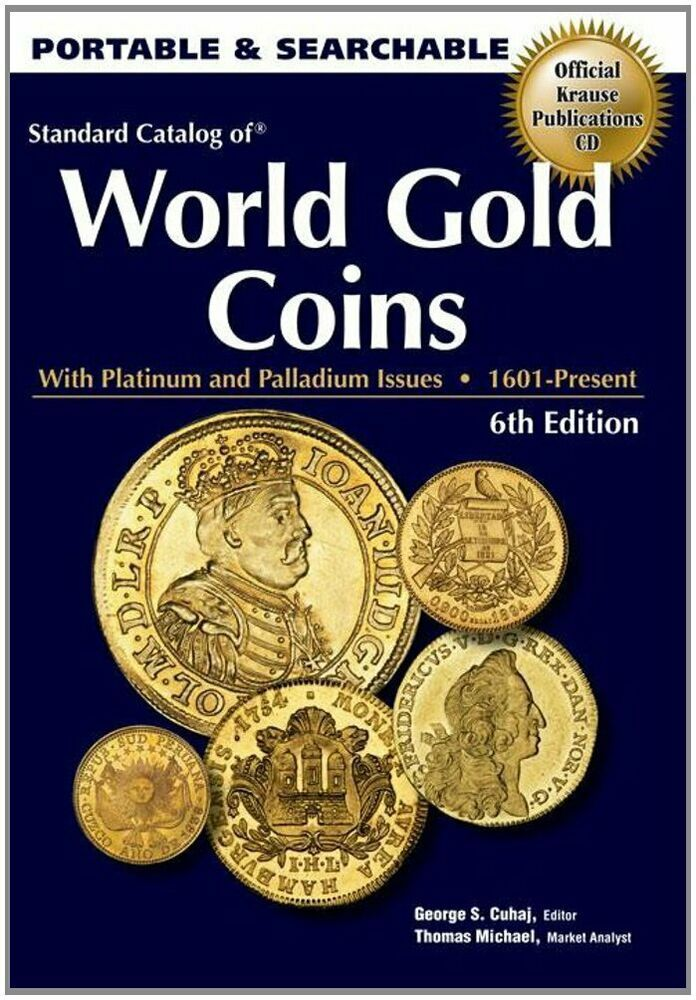 Standard Catalog of World Gold Coins CD 6th Edition Krause