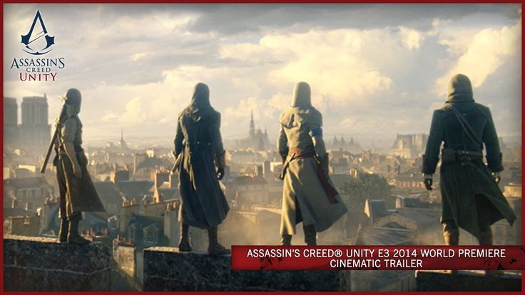 Just watch the epicness unfold before you...  Assassin's Creed Unity E3 2014 World Premiere Cinematic Trailer [SCAN]