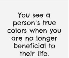 Someones True Colors Quotes by @quotesgram