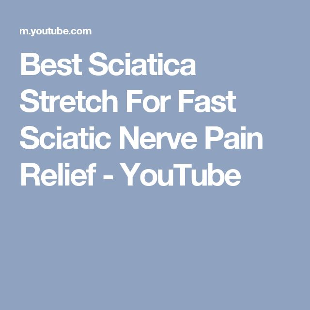 Best Sciatica Stretch For Fast Sciatic Nerve Pain Relief - YouTube