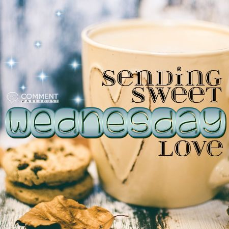 Sending Sweet Wednesday Love - Wednesday Comments, Happy Wednesday Graphic, Happy Hump Day images, Wednesday Pics, Hump Day Comments, Sending Love Wednesday