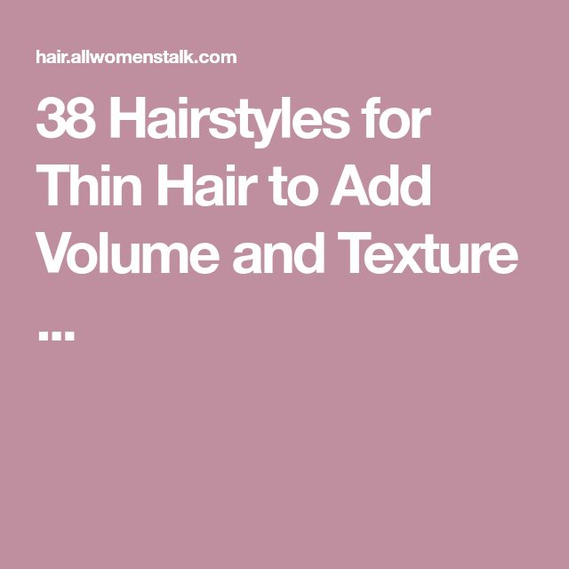 how to add volume to thin hair for guys