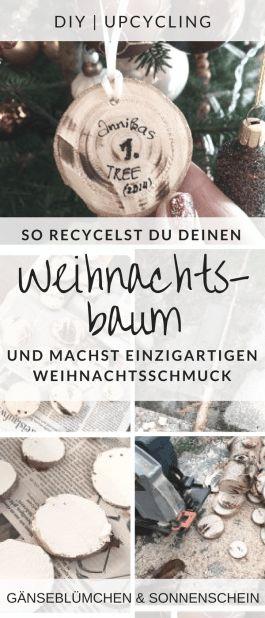 Weihnachtsbaum-Recycling | Christbaumschmuck selbstgemacht | Weihnachtsbaum wird zum Baumschmuck - Upcycling