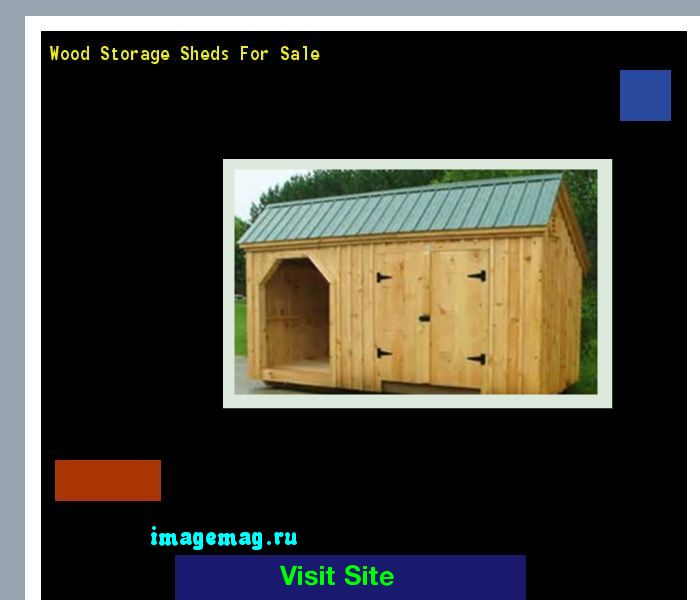 Wood Storage Sheds For Sale 172110 - The Best Image Search