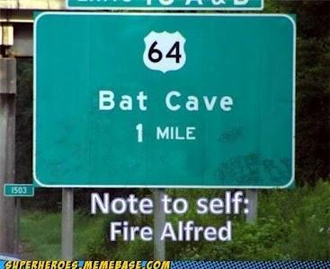 Batman's Exit, Henderson, North Carolina .....Note to self : FIRE ALFRED !