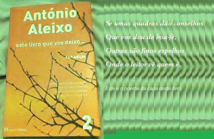 António Aleixo, poeta português do Algarve. Poeta popular, repentista, que mal sabia ler e escrever.