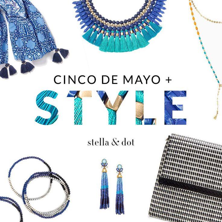 Cinco De Mayo + Style = PERFECTION   Stella & Dot
