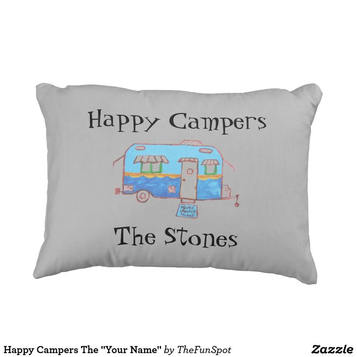 """Happy Campers The """"Your Name"""" Outdoor Pillow"""