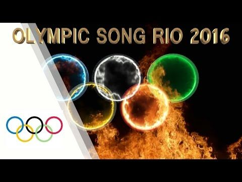OLYMPIC OFFICIAL SONG RIO 2016 (GOLD FOR MY NATION) - YouTube