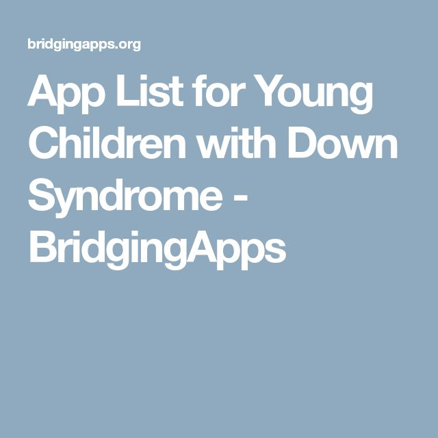 App List for Young Children with Down Syndrome - BridgingApps