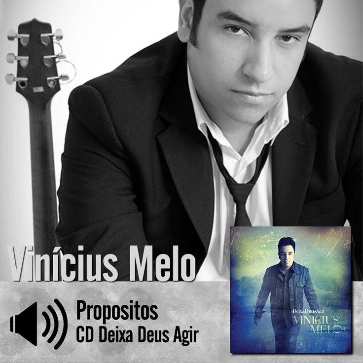 "Ouça a música ""Propósitos"" do CD Deixa Deus Agir do Vinicius Melo: http://itbmusic.com.br/site/wp-content/uploads/2013/06/02-Prop%C3%B3sitos.mp3?utm_campaign=musicas-itbutm_medium=post-19junutm_source=pinterestutm_content=vm-propositos-player-trecho"