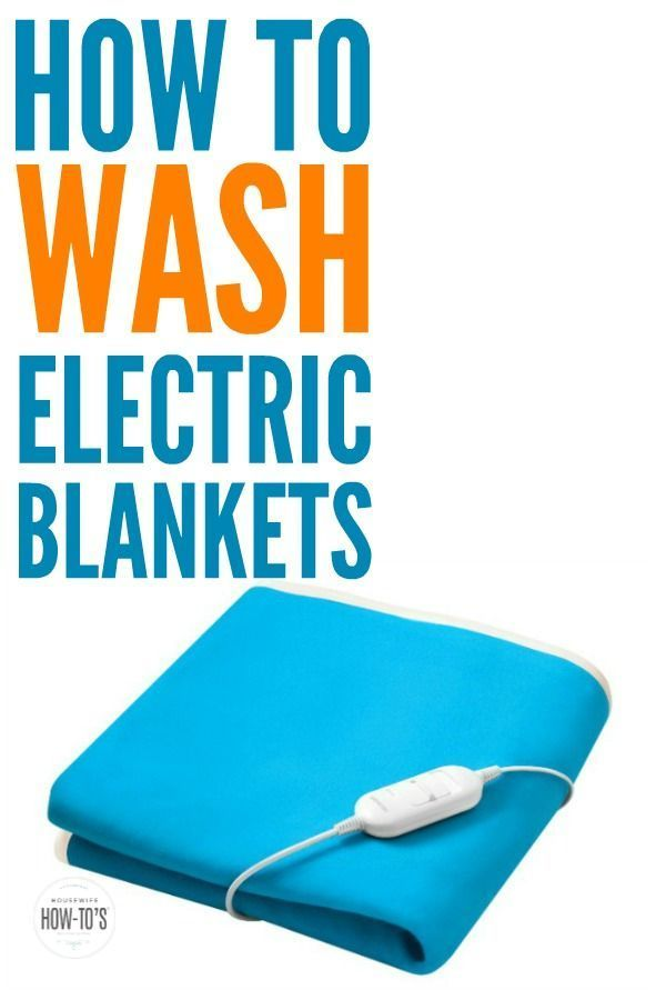 How To Wash Electric Blankets Cleaning Hacks Heated Blanket