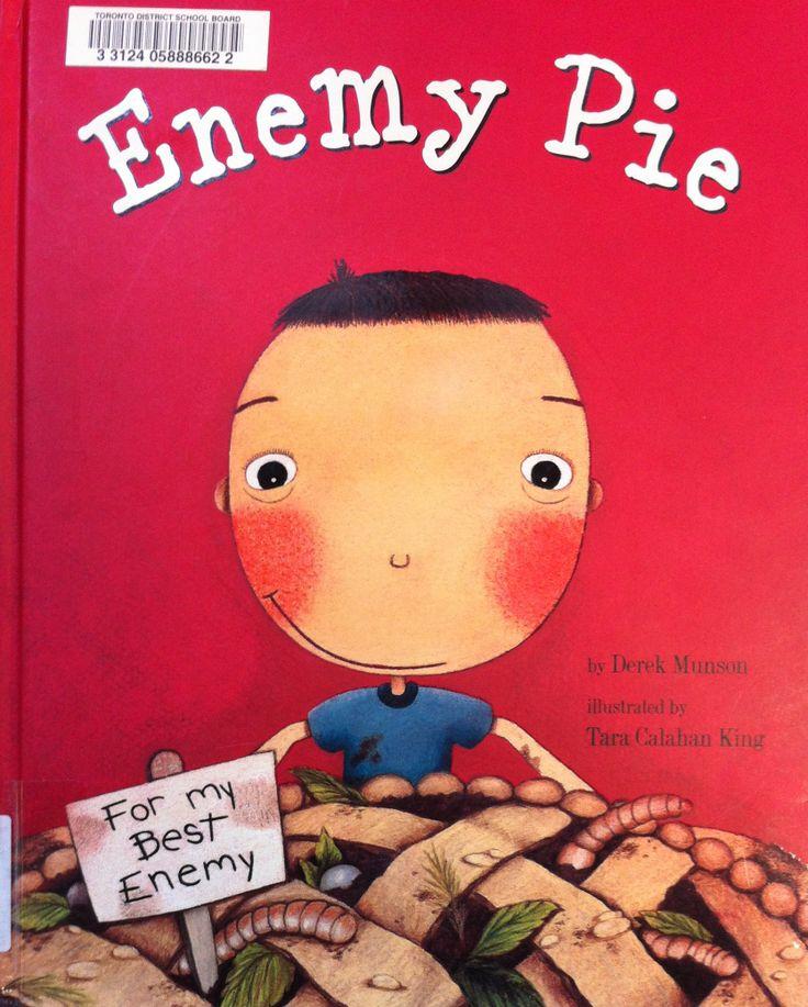 Enemy Pie by Derek Munson, illustrated by Tara Calahan King (E MUN)