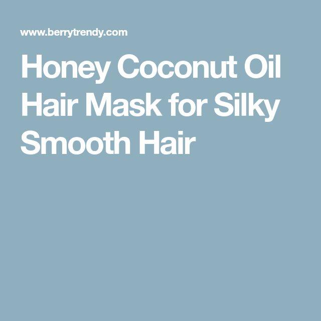 Honey Coconut Oil Hair Mask for Silky Smooth Hair