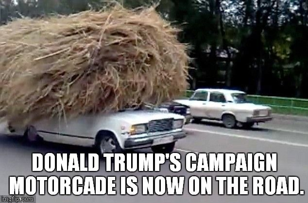 Republican campaign | DONALD TRUMP'S CAMPAIGN MOTORCADE IS NOW ON THE ROAD. | image tagged in the donald | made w/ Imgflip meme maker