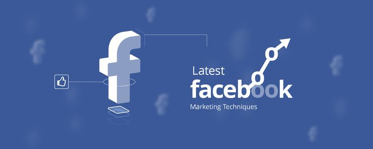 Gear Up Your Facebook Marketing Game with These Latest Techniques.