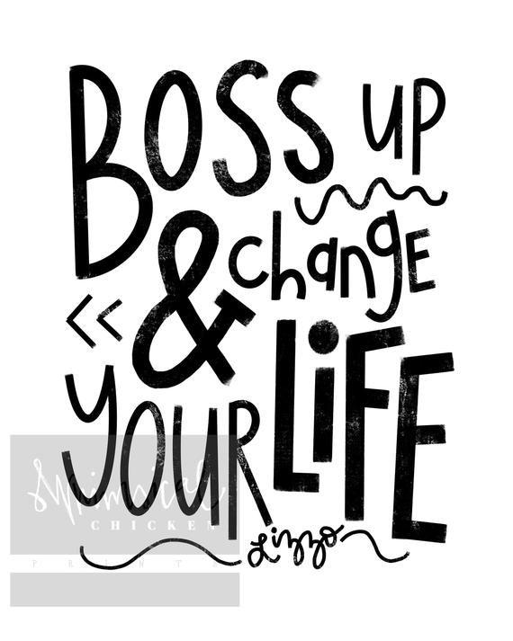 Boss Up Change Your Life Lizzo Lyrics Wall Art Home