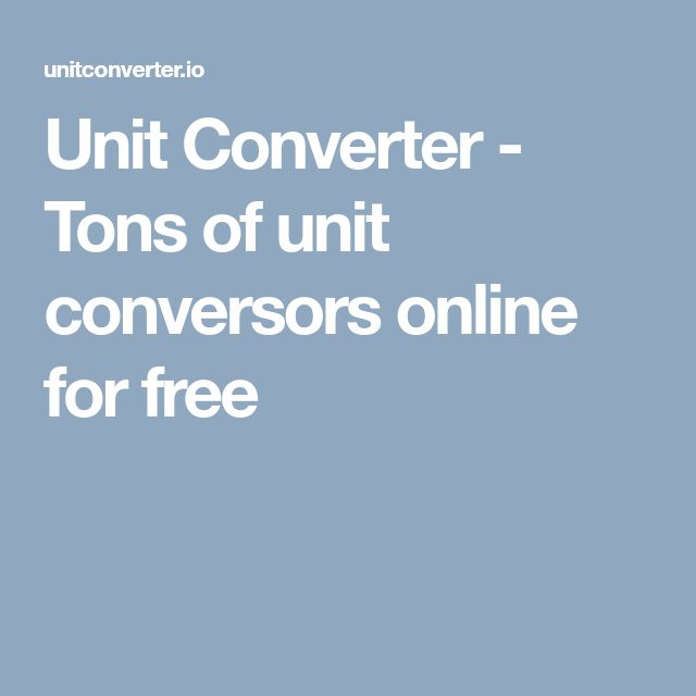 Unit Converter - Tons of unit conversors online for free