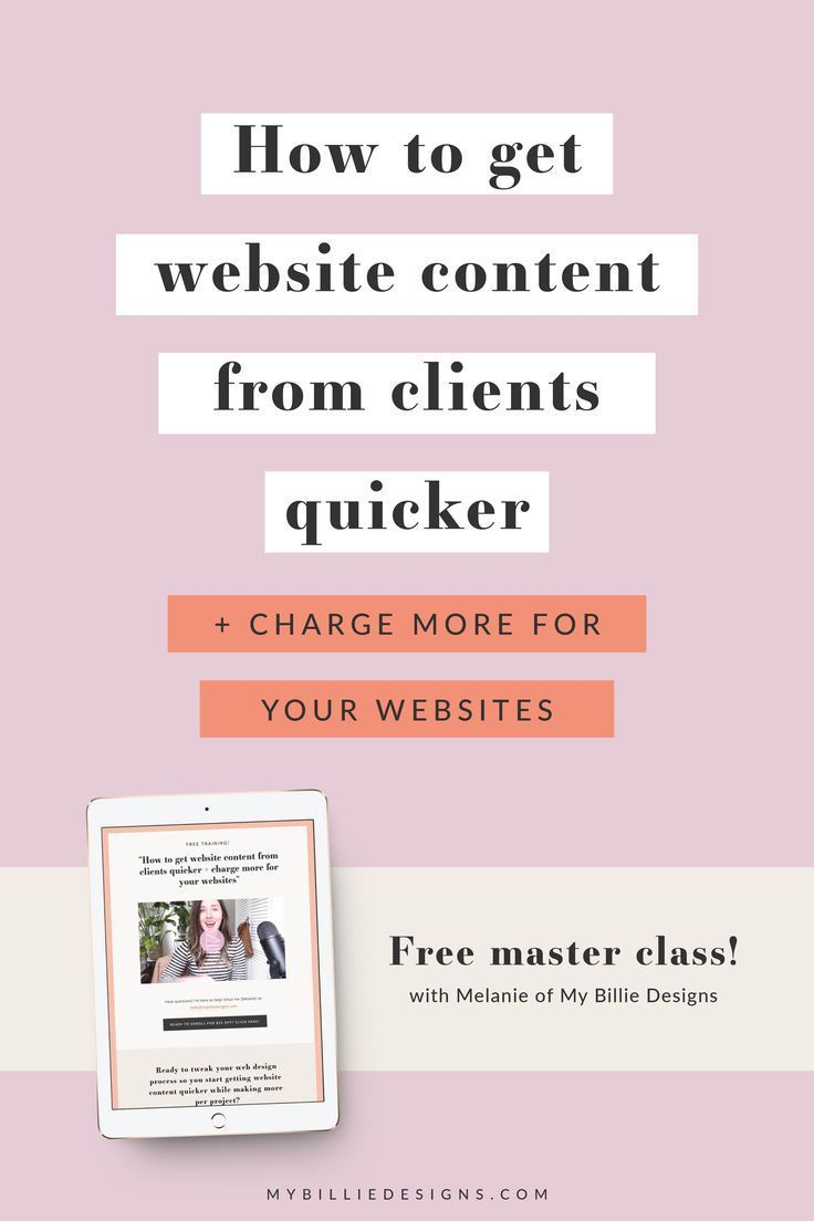 How To Get Website Content From Clients Quicker Charge More For Your Websites In 2020 Website Content Business Web Design Business Website Design