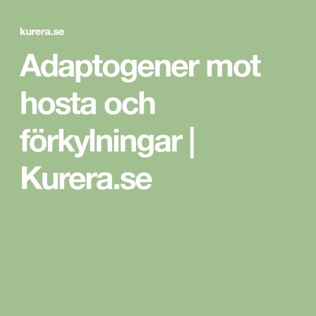 Adaptogener mot hosta och förkylningar   Kurera.se