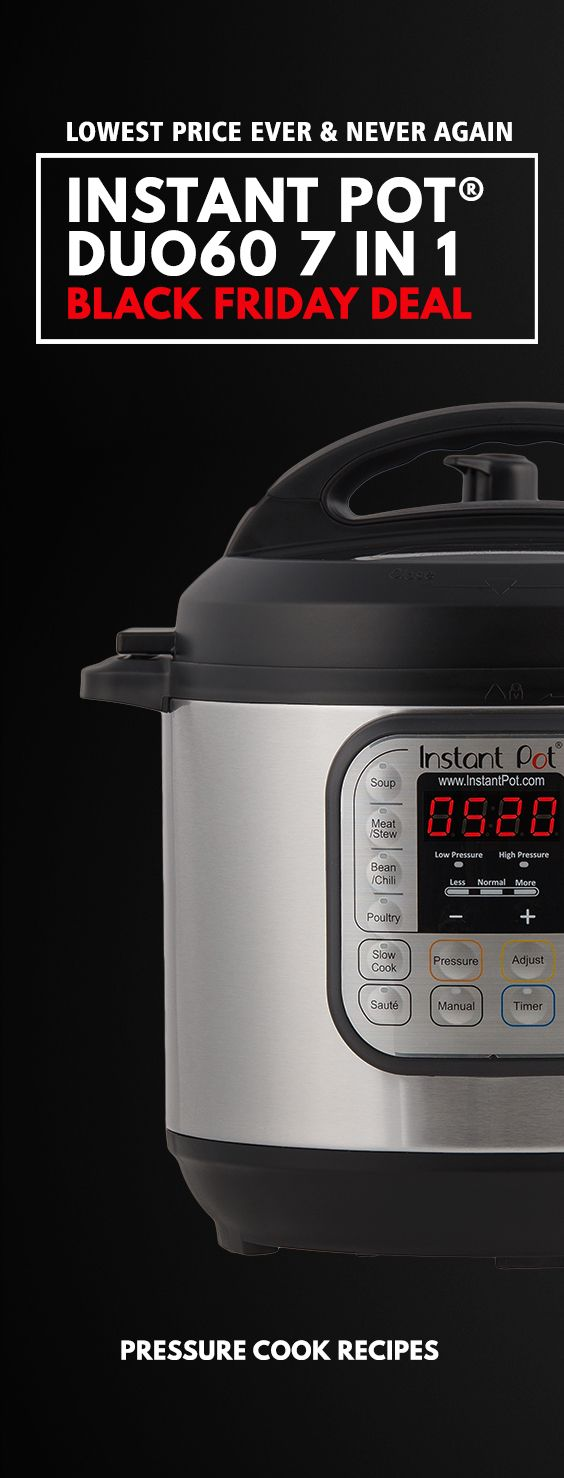 Instant Pot Black Friday Deal: LOWEST PRICE EVER for 6-Quart Instant Pot IP-DUO60 7-in-1 Programmable Electric Pressure Cooker!  via @pressurecookrec