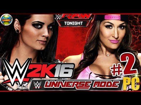 WWE 2K16: Universe Mode - Paige vs Nikki Bella - RAW [Week 1/2] PC
