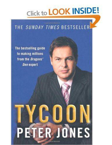 Tycoon by -  Peter Jones