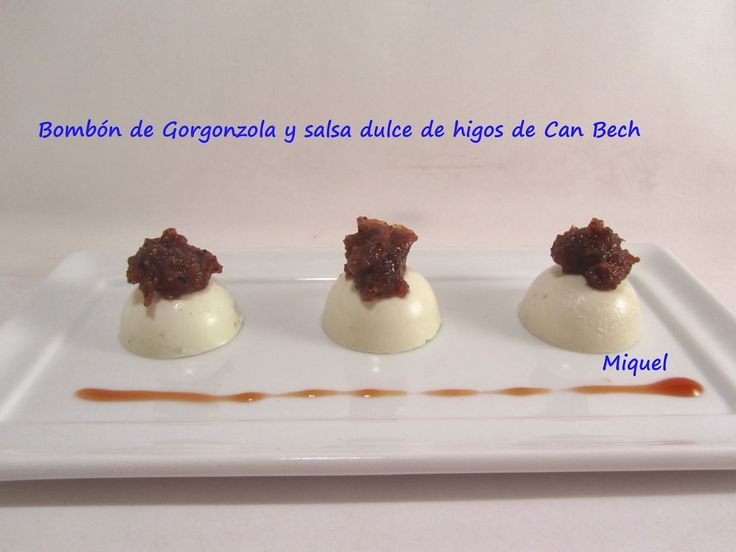 Les receptes del Miquel: Bombón de Gorgonzola con salsa dulce de higos de Can Bech
