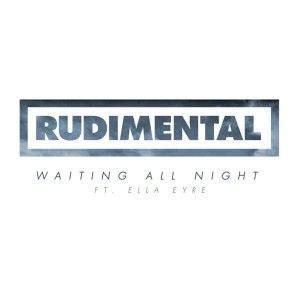 Waiting All Night - Rudimental