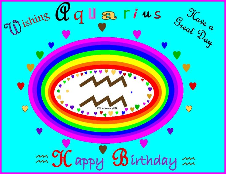 A card to say  Happy Birthday to YOU  - Aquarius Jan 20 / Mar Feb 19 2016