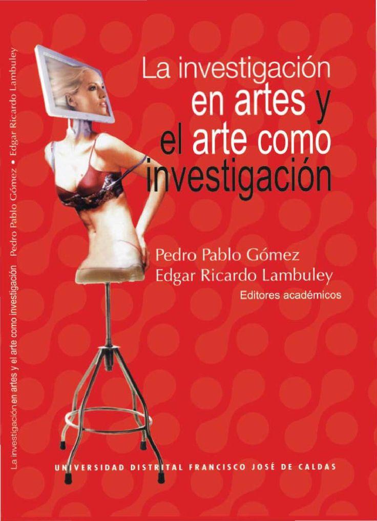 Planteamientos de investigadores colombianos acerca de la investigación en el campo del arte